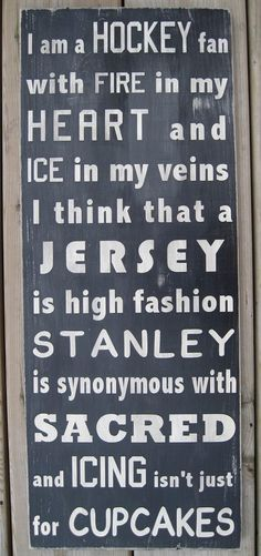 "Hockey Decor: I like this. it might work well in the garage next to all of the stinky hockey gear.   ""Am A Hockey Fan Subway Style Word Art by wordwillow on Etsy, $58.00"""