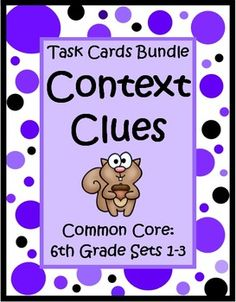 This Context Clues for 6th Grade Task Card Bundle by The Teacher Next Door has 3 sets of Common Core task cards (96 cards) that will help your students practice identifying word meaning using context clues. Each card has a short story with a sixth grade vocabulary word that is underlined and students choose the correct meaning from the three that are listed. Context clues can be tricky, but this type of concentrated practice can help strengthen reading comprehension and vocabulary skills. $