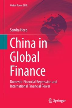 China in Global Finance:Domestic Financial Repression and International Financial Power