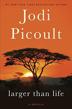 Free Kindle Book For A Limited Time : Larger Than Life (Novella) by Jodi Picoult
