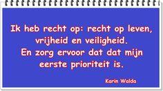 Wil je de hele blog lezen: http://www.karinwalda.nl/blogs/vrijheid-zaak-die-vraagt-om-aandacht-bewustwording