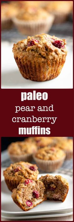 Paleo Pear and Cranberry Muffins. A tender, moist grain-free paleo muffin made with almond flour and naturally sweetened with ripe pears and honey. Use fresh or dried cranberries. (CDK in db) Pear Recipes, Paleo Recipes, Cooking Recipes, Dishes Recipes, Paleo Meals, Muffin Recipes, Summer Recipes, Free Recipes, Desert Recipes