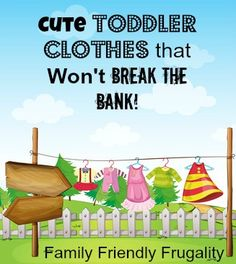Great tips for where and how to find adorable toddler clothes on a budget.
