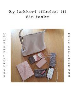 Du kan selv sy lækkert matchende tilbehør til din taske. Jeg har syet en lille toiletpung, et etui til bind og et etui til tandbørsten. Sewing, Bags, Fashion, Creative, Handbags, Moda, Dressmaking, Fashion Styles, Taschen