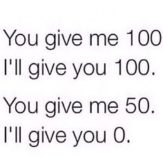 & in the end is like... you give me 50 I'll give you 100 too -.-