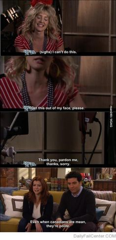 How I met your mother Canadian humour Best Tv Shows, Best Shows Ever, Favorite Tv Shows, Movies And Tv Shows, Jurassic World, Film Serie, Comedy Series, Tv Series, Tv Quotes