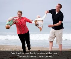 """We tried to take family photos at the beach. The results were... unexpected."" LOL"