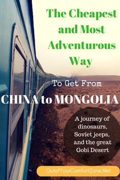 The journey from Beijing, China to Ulaanbaatar, Mongolia is nothing short of exciting. Find out how to make the trek yourself!