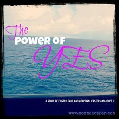 power of YES-a story of infertility, foster care and adoption.