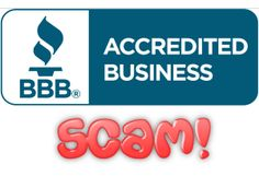 BBB is the one scamming people?  What?    Yeah, they have been for years.  If you don't know the underlying SCAM that is quietly working away behind the BBB scenes, you need to read this.