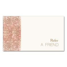 FAUX Copper Sequins Salon Refer A Friend Loyalty Double-Sided Standard Business Cards (Pack Of 100). This is a fully customizable business card and available on several paper types for your needs. You can upload your own image or use the image as is. Just click this template to get started!