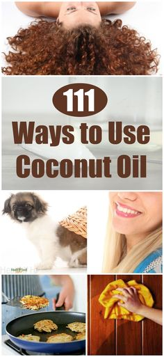 111 Ways to Use Coconut Oil in Your Everyday Life! Fun and Fashion Blog
