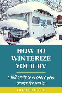 How to Winterize an RV Trailer: A Complete Step-by-Step Guide   Life On Route