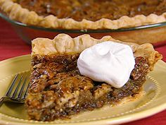 Tony's Chocolate Pecan Pie from FoodNetwork.com - OR MY Chocolate Pecan Pie - this has been a staple at our Holiday and Birthday Tables for over 25 years!