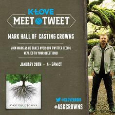 tomorrow meet tweet with mark hall of casting crowns