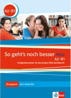 So geht's noch besser neu A2-B1 Übungsbuch+ 2 CDs   Klett Kiadó