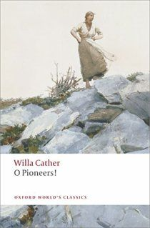 O Pioneers!  by Willa Cather... Loved it!
