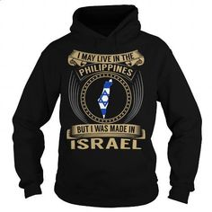 Live in the Philippines - Made in Israel - Special - #champion hoodies #cool tee shirts. ORDER HERE => https://www.sunfrog.com/States/Live-in-the-Philippines--Made-in-Israel--Special-Black-Hoodie.html?id=60505
