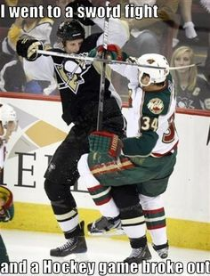 Sword Fight! I'm pretty sure that go them a penalty.