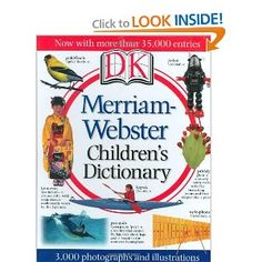 Merriam-Webster Children's Dictionary by DK Publishing Dictionary For Kids, Picture Dictionary, Dictionary Skills, Dk Publishing, Vocabulary Builder, Good Sentences, Merriam Webster, More Words, Shopping Hacks