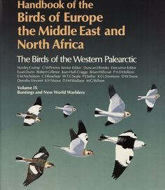 Volume 9 - Handbook of the Birds of Europe the Middle East and North Africa: The Birds of the Western Palaearctic: Buntings and New World Warblers.