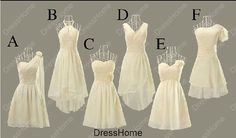 Different types of bridesmaids dresses. I like F the best, but could do every style in the same color of blue.