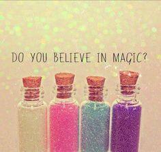 I do believe in magic :)