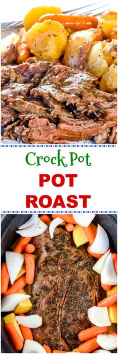 This easy CROCK POT CHUCK ROAST or Pot Roast recipe, with roasted potatoes, carrots, and onions, is incredibly juicy, tender and flavorful. #SlowCooker #PotRoast #ComfortFood