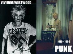 Uno de los movimientos más conocidos de la decada: El punk y su creadora Vivienne Westwood.