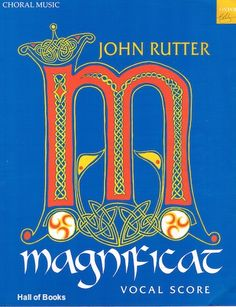 """Magnificat: For Soprano Or Mezzo-Soprano Solo, Mixed Choir, And Orchestra (Or Chamber Esemble). Vocal Score"", John Rutter"