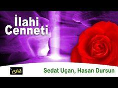 İlahi Cenneti 16 Müziksiz Sade İlahiler Sedat Uçan & Hasan Dursun - YouTube