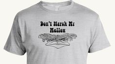 Funny Mellow T-shirt, Don't harsh my mellow, hippy, 1970s, cute tee, love child, great gift