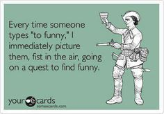 YES!! ...to funny!