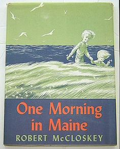 One Morning in Maine: Robert McCloskey: