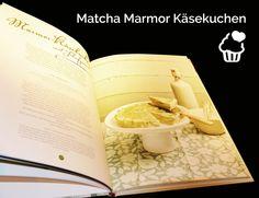 """""""Matcha - Die Krone des Grüntees in der Küche"""" geniales Kochbuch von meinen Freundinnen und Freunden"""
