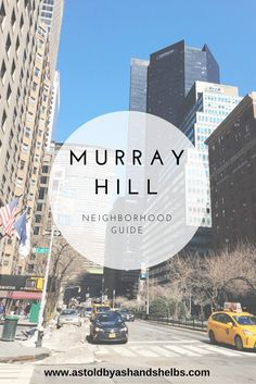 Neighborhood Guide | Murray Hill