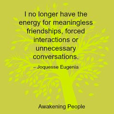 I No Longer Have The Energy For Meaningless Friendships, Forced Interactions Or Unnecessary Conversations. | 8-images