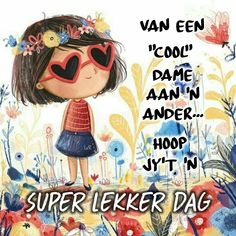 Morning Greetings Quotes, Good Morning Messages, Good Morning Wishes, Lekker Dag, Afrikaanse Quotes, Goeie More, Happy Thoughts, Cute Pictures, Best Quotes