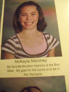 But let's rewind a bit. Here's her elementary school yearbook quote. She's always wanted it.