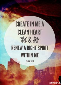 cast me not away from your presence oh Lord, and take not your holy spirit from me. Restore unto me the joy of my salvation and renew a right spirit within me.