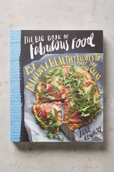 The Big Book Of Fabulous Food - anthropologie.com