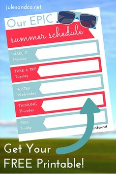 Click through to get your free printable summer schedule! Make this summer one to remember with Make it Monday, Take a Trip Tuesday, Water Wednesday, Thinking Thursday, and Fun Friday. Download the free PDF weekly planner now!