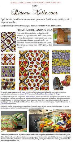 08/10/2013 => Nouvelle collection Premium wax 100% coton hollandais chez rideau-voile.com