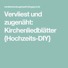 Vervliest und zugenäht: Kirchenliedblätter {Hochzeits-DIY}