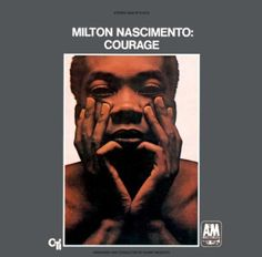 Milton Nascimento - Courage, 1968
