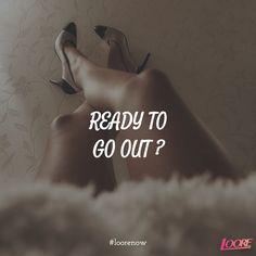 READY? #fridaynightout #loorenow