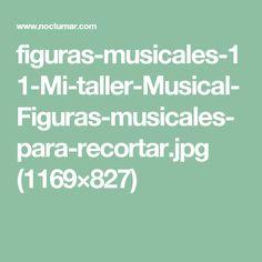 figuras-musicales-11-Mi-taller-Musical-Figuras-musicales-para-recortar.jpg (1169×827)