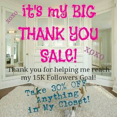 THANK YOU SALE SALE SALE SALE SALE Yayyyy! BIG BIG BIG thanks to all of you for visiting my closet, sharing and following! I've met my 15K goal! Now, it's time for that sale! Take 30% off ANY item in my closet. Just tag me when you find something you like! If you want any reduced shipping, comment to me and I'll drop the price to get you the reduced shipping for the current Poshmark shipping reduction promotion. :) THANKS, AGAIN! XOXO -Cindy Other