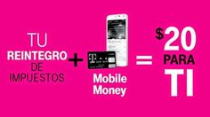 T-Mobile les brinda a los clientes de Mobile Money $20 en sus reintegros de impuestos. ~ SpanglishReview