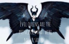 Maleficent - Quote - Evil Queens